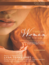 Twelve Women of the Bible Study Guide (eBook): Life-Changing Stories for Women Today